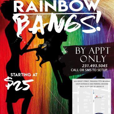 June 1, 2019 – June 30, 2019 – Pride Rainbow Bangs!